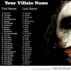 Find your villain name… mine is the Dark Creature