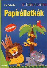 Papirállatkák - Zsuzsi tanitoneni - Picasa Web Album