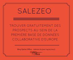 Blog Optim Office -  Astuce du jour (4 mars 2015)   Salezeo : Trouver gratuitement des  prospects au sein de la première base de données collaborative d'Europe