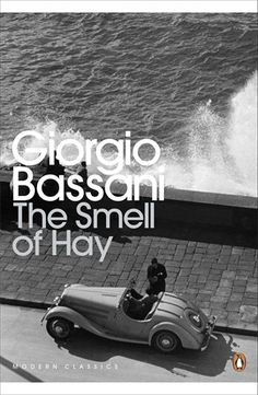 The Smell of Hay (Penguin Translated Texts) by Giorgio Bassani http://www.amazon.co.uk/dp/0141192127/ref=cm_sw_r_pi_dp_CcSOvb1NQTW9E