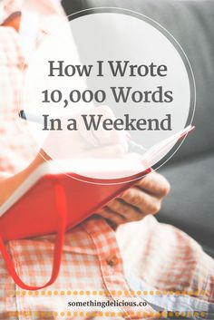 How I Wrote 10,000 Words in a Weekend // Something Delicious. That much writing in so little time sounds crazy, right? I thought so, too, until I did it myself! Click the pin for my top tips for surviving the task and making it fun, to boot. There's also a freebie guide to my must-have tools for a writing marathon!