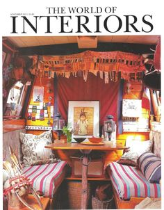 World of Interiors November 2011 Camping Con Glamour, Canal Boat Interior, Canal Barge, Narrowboat Interiors, Dutch Barge, Bohemian Interior, Bohemian Design, Bohemian Style, Gypsy Decor