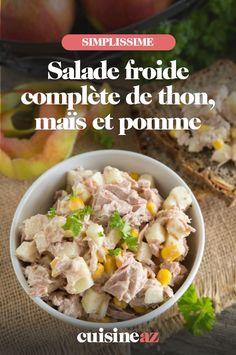 La salade froide complète de thon, maïs et pomme est un plat parfait pour la rentrée par exemple. #recette#cuisine #salade #saladecomposee #thon #mais #pomme Potato Salad, Potatoes, Parfait, Ethnic Recipes, Chopped Salads, Apple, Tuna, Dish, Potato