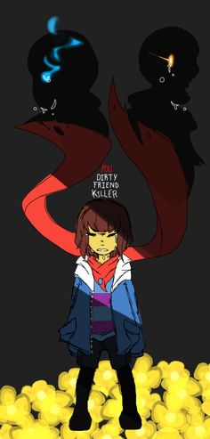 Frisk ? This is kinda how I feel when I hear someone played through genocide mode. It kinda makes me sick