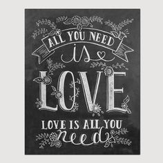 All You Need Is Love Print - Chalkboard Art - All You Need Is Love Wall Art - 11x14 Print - Chalk Art