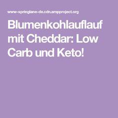 Blumenkohlauflauf mit Cheddar: Low Carb und Keto!