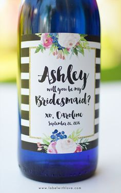 "What better way to ask ""Will you be my Bridesmaid"" than with these gorgeeous Customized Bridesmaid Wine Labels - The pefrect gift to ask your girl to be in your wedding party. Great for by LabelWithLove #bridesmaidproposal #bridesmaidbox #bridesmaidgift"