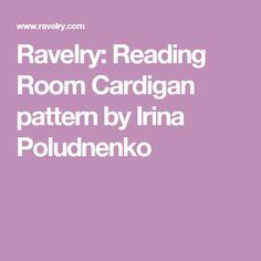 Ravelry: Reading Room Cardigan pattern by Irina Poludnenko