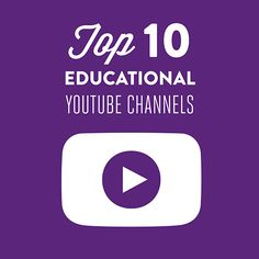 Top Ten Educational YouTube Channels - would you add any? What about Vsauce, MinutePhysics, or ViHart?