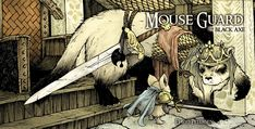 """Comic Book Day: A Black Axe to Grind with """"Mouse Guard""""'s David Petersen"""