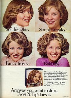 Clairol Frost & Tip (1975) - there was time when a LOT of women did this to their hair
