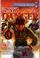 Running Toward Danger: Real Life Scouting Action Stories of Heroism, Valor & Guts Deadpool Character, Action Story, International Books, Award Winning Books, The Uncanny, Marvel Characters, Book Club Books, Real Life
