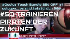 Oculus touch launch bundle Check Space Pirate Trainer Space Pirate, Trainer, Virtual Reality, Pirates, Product Launch, Touch, Check, Youtube, Youtubers