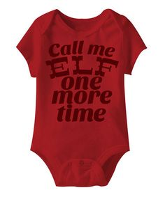 Take a look at this Red 'Call Me Elf' Bodysuit - Infant by American Classics on #zulily today!