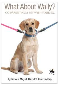 What About Wally? Co-Parenting a Pet with your Ex, By May & Pisarra. Messy breakups & divorces can make or break the future of a pet.