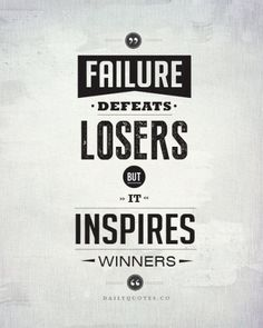 Failure defeats losers, but it inspires winners. - Success Quotes by Daily Quotes Failure Quotes, Success Quotes, Daily Quotes, Life Quotes, Favorite Quotes, Best Quotes, Awesome Quotes, Top Quotes, Short Quotes
