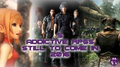 5 Ridiculously Addictive RPGs For PS4 & Xbox One Still To Release in 2016