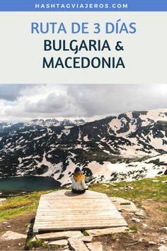 Ruta de 3 días: Bulgaria y Macedonia | Hashtag #Viajeros