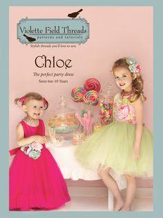 """Chloe"" Party Dress Pattern by Violette Field Threads, 2T - 10 Years (8-2-12)"