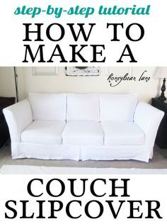 how to make a couch slipcover-- simple steps, 22yds if fabric!!