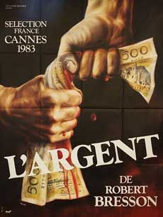 Original 1983 French grande poster by Guy Peellaert for the film L'argent (Money) directed by Robert Bresson with Christian Patey / Vincent Risteru. French Movies, Old Movies, Robert Bresson, Lars Von Trier, Michelangelo Antonioni, Master P, Films Cinema, Information Poster, Roman Polanski