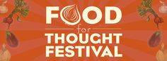Food For Thought Festival  R.E.A.P Food Group  9/15/12  #RoarWisco