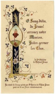 "Holy card made by St. Therese for Fr. Roulland. ""O divine Blood of Jesus, water your mission, make the Elect spring forth!"""