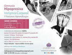 Nuevos Grupos de Aprendizaje de Gimnasia Hipopresiva con Inteligencia Corporal para Abril. Itahipopresivos.wordpress.com