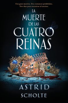 Buy La muerte de las cuatro reinas by Astrid Scholte and Read this Book on Kobo's Free Apps. Discover Kobo's Vast Collection of Ebooks and Audiobooks Today - Over 4 Million Titles! I Love Books, New Books, Good Books, Books To Read, Book Club Books, Book Lists, Book Art, Cassandra Clare, Fantasy Books