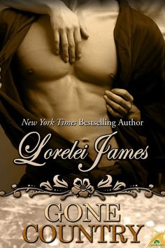 Gone Country by Lorelei James  **-**