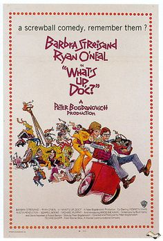 """What's Up, Doc?"" directed by Peter Bogdanovich / 3rd grossing film in 1972"