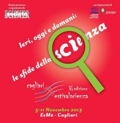 6° FESTIVAL DELLA SCIENZA – CAGLIARI – 5-10 NOVEMBRE 2013