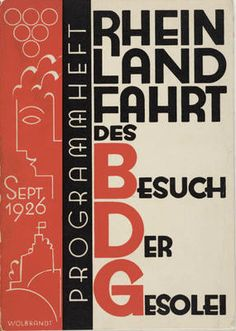 By Max Burchartz, Peter Wollbrandt, Wilhelm Heuschen, 1926, Rheinlandfahrt des BDG. (G) #blackandred