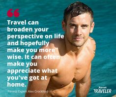 Athlete and fitness expert Alex Crockford shares his best advice for staying motivated to exercise while traveling. Fitness Tips, Health Fitness, Perspective On Life, Celebrity Travel, How To Stay Motivated, Good Advice, How To Stay Healthy, Athlete, Have Fun