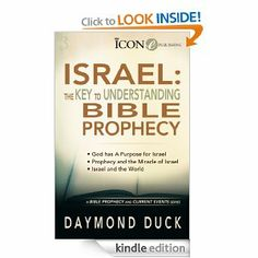 ISRAEL: the Key to Understanding Bible Prophecy (A Bible Prophecy & Current Events Series) by Daymond Duck. $5.04. Publisher: ICON Publishing Group, LLC (July 26, 2012). 32 pages