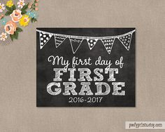 First Day of 1st Grade Chalkboard Printable Sign - 8 x 10 Printable First Day of Elementary School Sign 2016 - 2017
