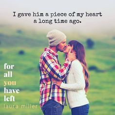 For All You Have Left by Laura Miller.