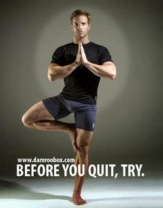 Before you quit, try. - Damroobox.com  #fitnessmotivation   #fitness   #yoga   #gymlife   #gym   #sports   #healthyliving   #healthcare