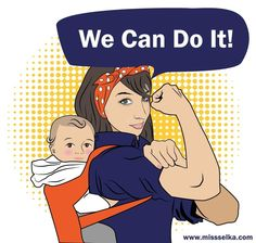 We Can Do It. Raising kids in the city. Via Chile a Upa. #rosietheriveter