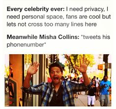 Lol to when Misha tweeted his phone number...