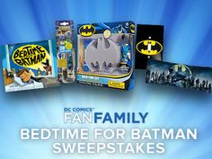 Your Chance to Win the DC Fan Family Bedtime for Batman Sweepstakes!