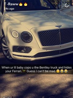 Took the joke well: Tyga posted a similar snap revealing that with a fancy car in his driveway, he cannot be mad at his girlfriend for making it look like he had yet another car repossessed