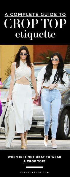Guide to Crop Top Etiquette - Kendall Jenner's midriff-baring Easter outfit got us thinking...when is it NOT OKAY to wear a crop top?