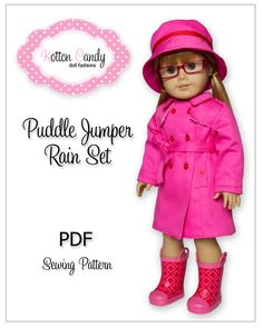 """""""Wonderful new pattern...check it out.""""         PDF Sewing Pattern for 18 Inch American Girl Doll Clothes - Puddle Jumper Rain Set ePattern. $4.99, via Etsy."""