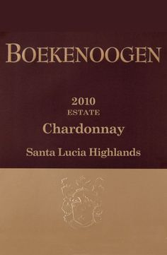 2010 Boekenoogen Santa Lucia Highlands Estate Chardonnay - Delicious, rich but well balanced. A go-to wine when in the mood for a really good chard!
