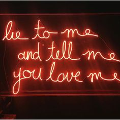 Lie to me and tell me you love me. Neon Words, Neon Aesthetic, Lie To Me, Neon Lighting, Aesthetic Pictures, Told You So, Neon Signs, Thoughts, Sayings