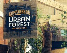 Urban Forest   Kopparberg Urban Forest, 2 July - 3 August Dalston