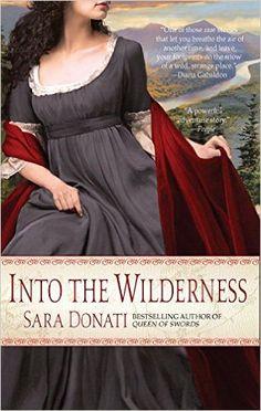 Into the Wilderness -  Sara Donati  ||  Read in October-November 2015