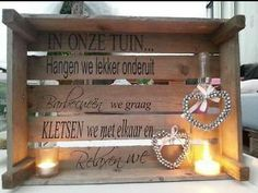 Houten kratje kistje met tekst in onze tuin Pallet Crafts, Diy Crafts, Ibiza, Diy Home Improvement, Where The Heart Is, Small World, Pallet Furniture, Hand Lettering, Decoupage