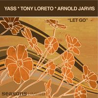 Let Go (Yass Rework Vocal Mix) - SL - 68 - 3 by Arnold Jarvis on SoundCloud